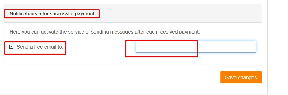 in the notifications after successful payment section on the bottom of the page check send a free email to and indicate the email address you want to